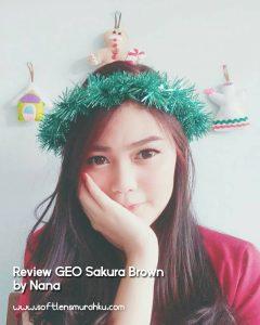 review geo sakura brown sis nana 3