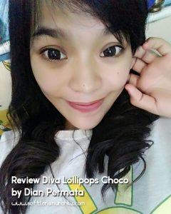 review diva lollipops choco dian permata 2