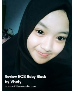 review eos baby black sis vhety 2