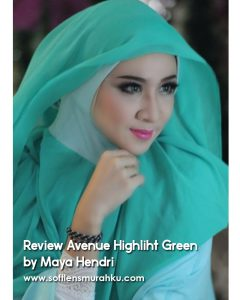 review avenue highight green sis maya hendri 2