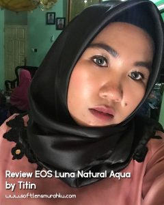 review eos luna natural aqua sis titin