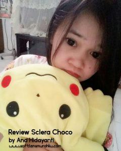 review sclera choco sis ana hidayanti 2